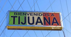 Letrero de bienvenidos a Tijuana